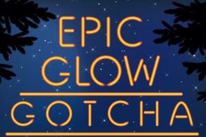 Epic-Glow-Gotcha